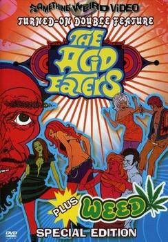 The Acid Eaters + Weed