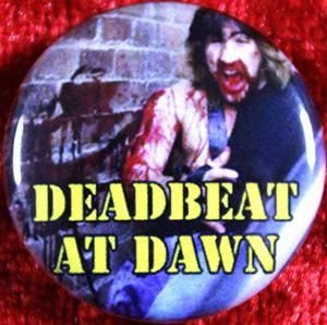 Deadbeat By Dawn