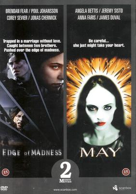 Edge of Madness + May